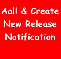 NOTIFY ME ON THE 17TH JULY WHEN AALL AND CREATE RELEASE AVAILABLE