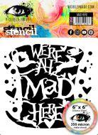 Mad Here Stencil Visible Image 2020 (VISMAH03)
