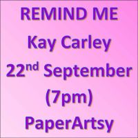 Kay Carley New Release Reminder 22 September, 7pm