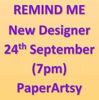 New PaperArtsy Designer New Release Reminder 24 September, 7pm